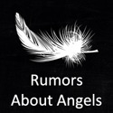 Rumors About Angels